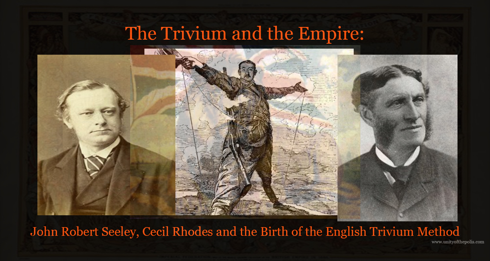 The Trivium and the Empire - John Robert Seeley, Cecil Rhodes and the Birth of the English Trivium Method - UOP 003